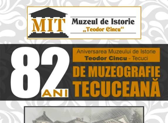 82 ani de muzeografie tecuceană