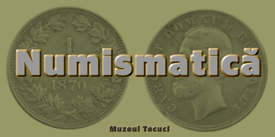 colectia numismatica Tecuci