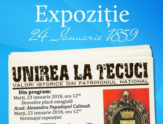 Vernisajul expoziției Unirea la Tecuci