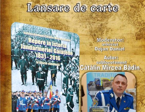Repere în istoria Jandarmeriei Gălățene 1831 – 2016 afiș 1