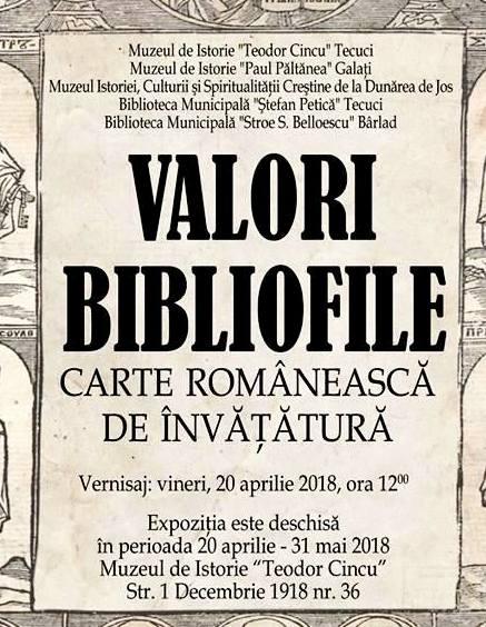 """vernisajul expoziţiei de carte veche """"Valori bibliofile româneşti – Carte românească de învăţătură"""" afis"""