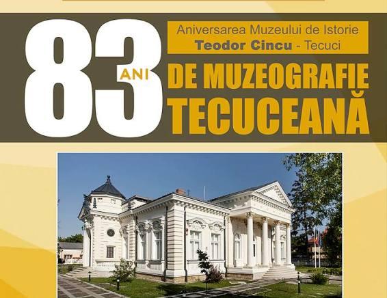 83 ani de muzeografie tecuceana